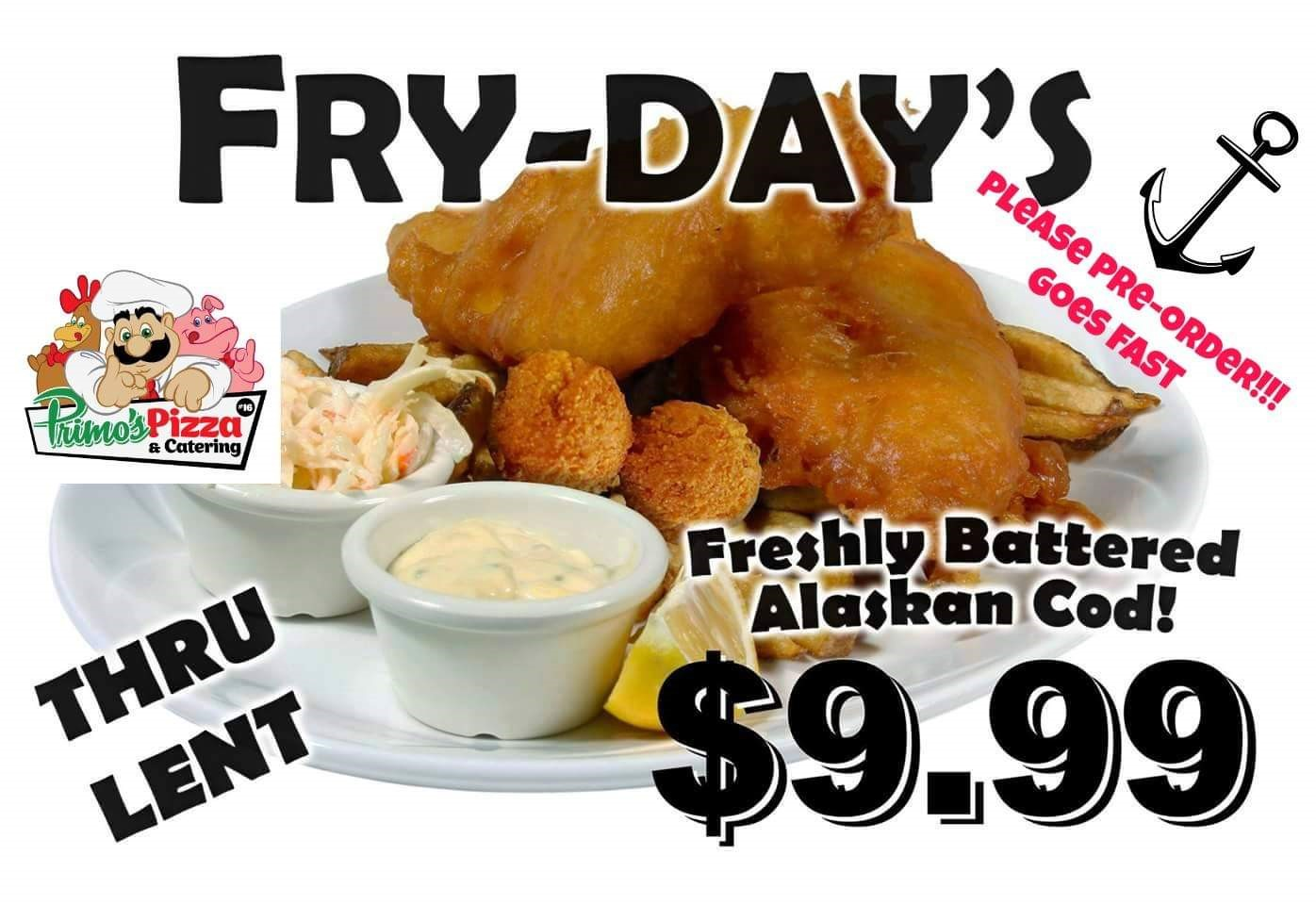 Fry-Days Thru Lent - Please pre-order! Goes fast! Freshly battered Alaskan cod $9.99